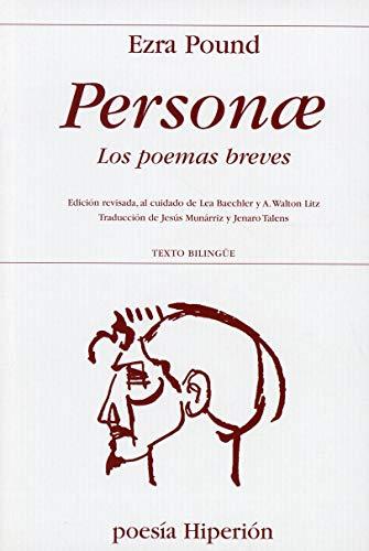 Personae. Los poemas breves: Ezra Pound
