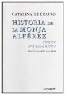 9788475176529: Historia De La Monja Alferez Escrita Por