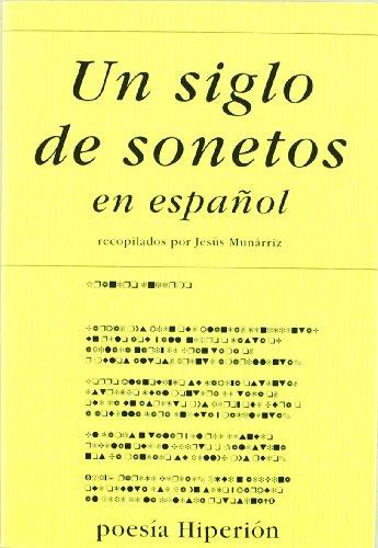 9788475176703: Un siglo de sonetos (Poesía Hiperión)