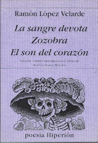 9788475176796: La sangre devota; Zozobra; El son del corazón (Poesía Hiperión)