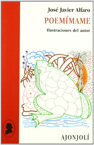 Poemímame: José Javier Alfaro