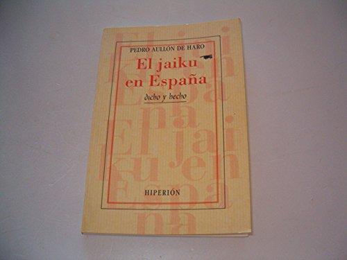 9788475177427: El jaiku en España : la delimitación de un componente de la poética de la modernidad