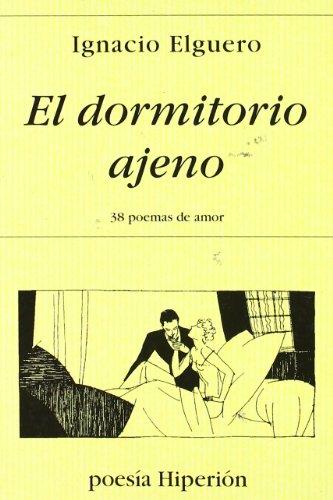 9788475177533: El dormitorio ajeno : (38 poemas de amor)