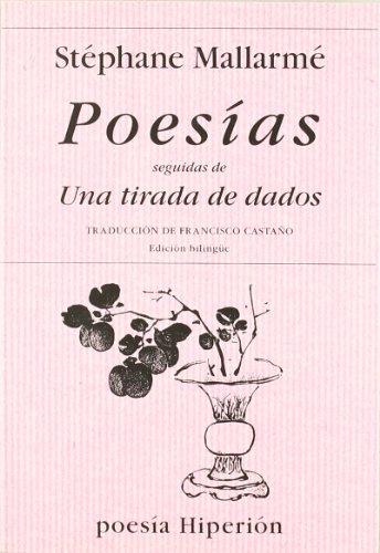 9788475177557: Poesias Seguidas de Una Tirada de Dados (Spanish Edition)