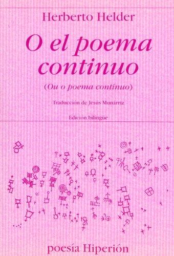 9788475178523: O el poema continuo (Poesía Hiperión)