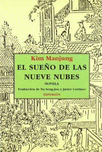 El Sueño De Las Nueve Nubes: Manjung, Kim