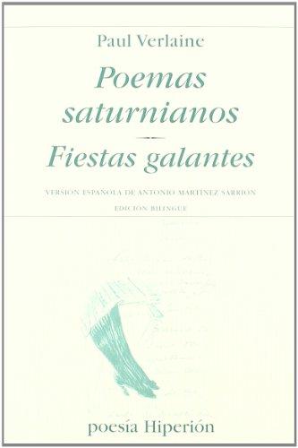9788475179421: POEMAS SATURNIANOS. FIESTAS GALANTES. BILINGUE