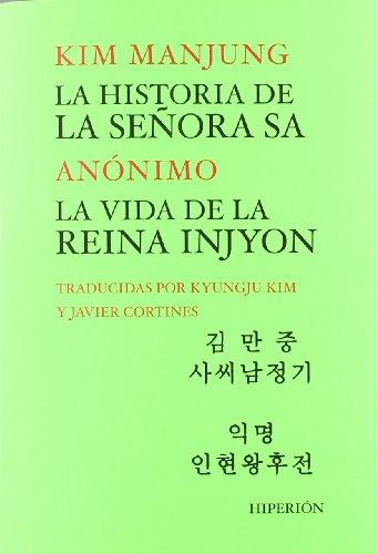 9788475179896: La historia de la Señora Sa. La vida de la reina Injyon (Libros Hiperión)