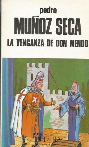 9788475201252: La venganza de don Mendo: Caricatura de tragedia : en cuatro jornadas, original, escrita en verso, con algún ripio : estrenada en el Teatro de la ... de diciembre de 1918 (PPP) (Spanish Edition)