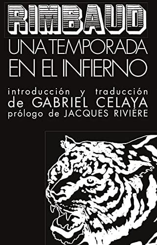 UNA TEMPORADA EN EL INFIERNO,: Rimbaud, J. Arthur