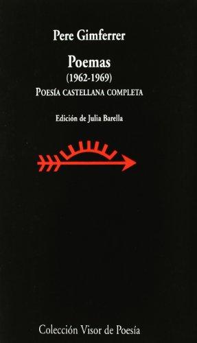9788475220116: Poemas 1962-1969: Poesía castellana completa (Visor de Poesía)