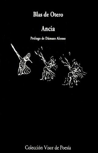 9788475220123: Ancia: Ángel fieramente humano seguido de Redoble de conciencia (Visor de Poesía)