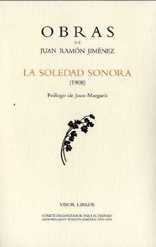 Obras de Juan Ramón Jiménez. Soledad sonora,: Jiménez, Juan Ramón: