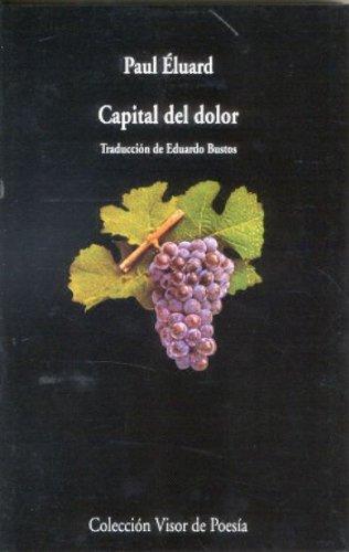 9788475220369: Capital Del Dolor (Visor de Poesía)