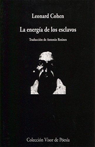 9788475220505: La energía de los esclavos (Visor de Poesía)
