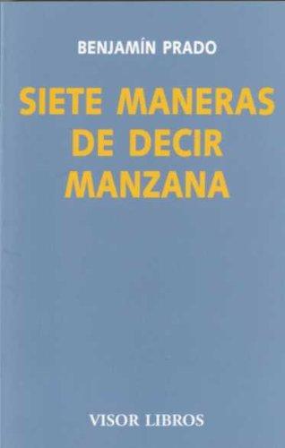 9788475220512: Siete Maneras de Decir Manzana (Spanish Edition)