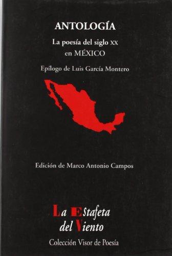 9788475220611: La Poesía del siglo XX en México: Antología Esencial (La Estafeta del Viento)