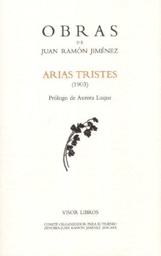 9788475220680: Arias tristes (1903) (Obras Juan Ramon Jimenez)