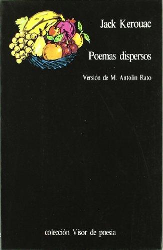 Poemas Dipersos (Spanish Edition): Kerouac, Jack