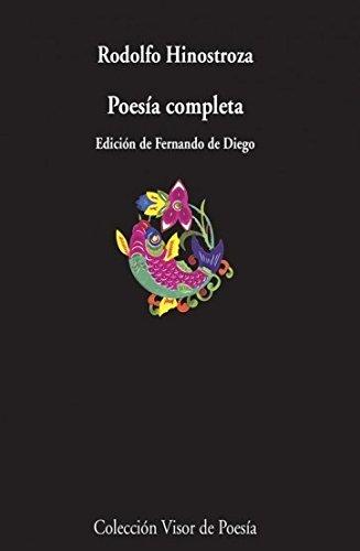 Poesía completa: Rodolfo Hinostroza