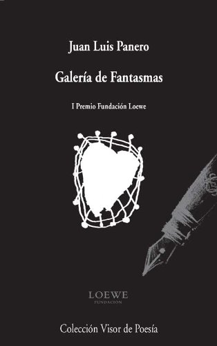 Galería de fantasmas (I Premio Fundación Loewe): PANERO, José Luis