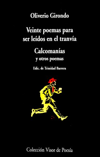 Veinte Poemas Para Ser Leidos En El: O Girondo