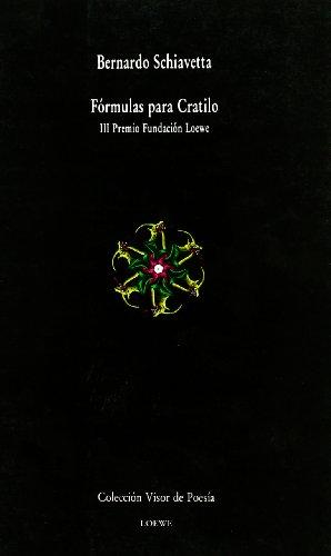 9788475222615: Fórmulas Para Cratilo (Visor de Poesía)