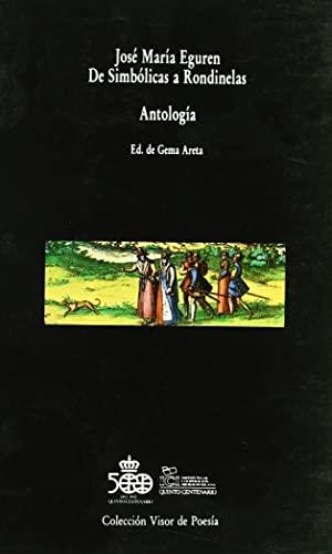9788475222776: De Simbólicas a Rondinelas (Colección Visor de poesía) (Spanish Edition)