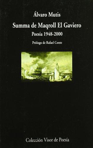 9788475222851: Summa de Maqroll el Gaviero: Poesía 1948-1988 (Poesía hispanoamerican en Visor) (Spanish Edition)