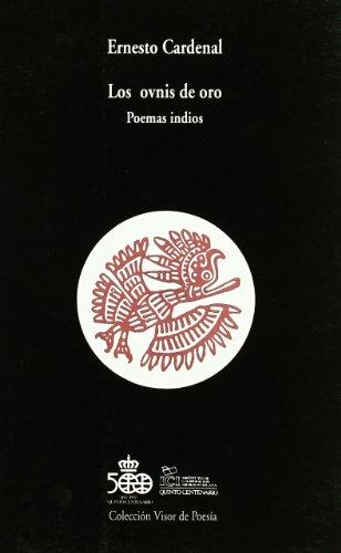 9788475222875: Los ovnis de oro: Poemas Indios (Visor de Poesía)