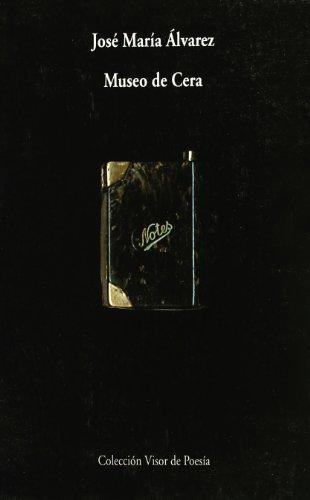 9788475223025: Museo de Cera (Visor de Poesía)