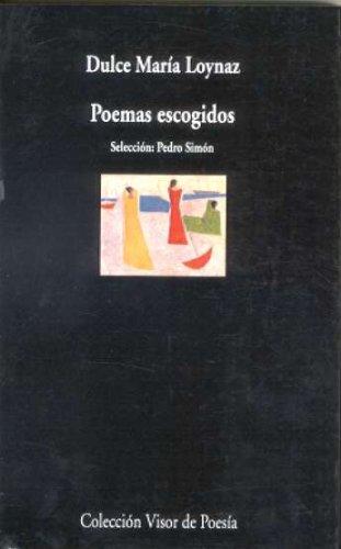 9788475223056: Poemas escogidos: Selección: Pedro Simón (Visor de Poesía)