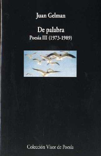 9788475223100: De palabra (Coleccion Visor de poesia) (Spanish Edition)
