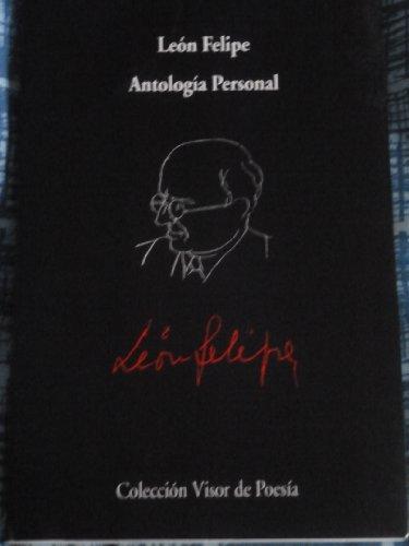 """LEON FELIPE: ANTOLOGIA PERSONAL. Colección """"El Poeta en su voz"""". (Incluye un ..."""