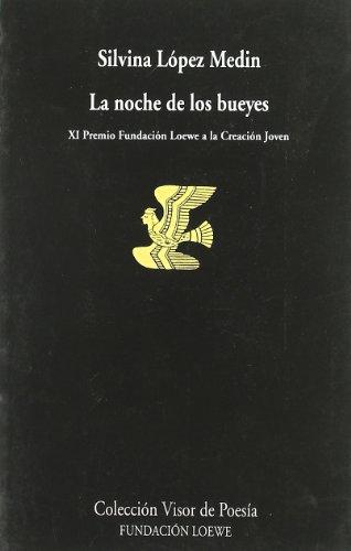 9788475224121: La Noche de Los Bueyes (Spanish Edition)