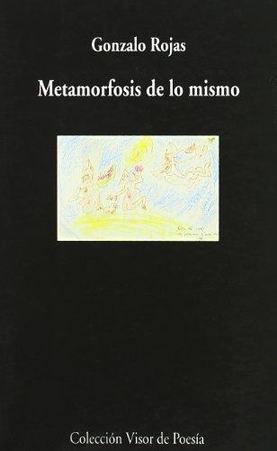 9788475224268: Metamorfosis De Lo Mismo (Poesia Completa)