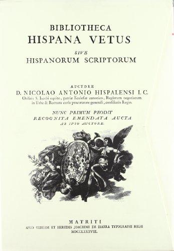 9788475224671: Bibliotheca hispana sive hispanorum