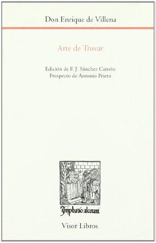 Arte de trovar. (Edición de F.J. Sánchez Cantón). - Villena, Don Enrique de [Cuenca, 1384 - 1434]