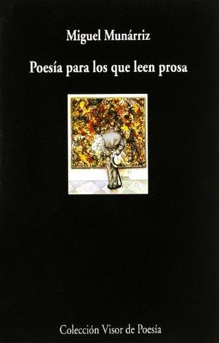 9788475225555: Poesía para los que leen prosa: Guía útil para andar por la poesía (Visor de Poesía)