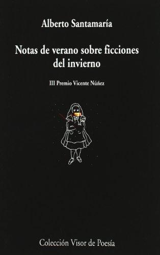 9788475225821: Notas De Verano Sobre Ficciones Del Invierno (Visor de Poesía)