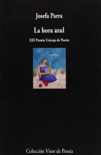 9788475226408: La Hora Azul (Spanish Edition)