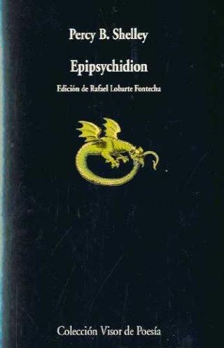 EPIPSYCHIDION - Shelley, Percy Bysshe