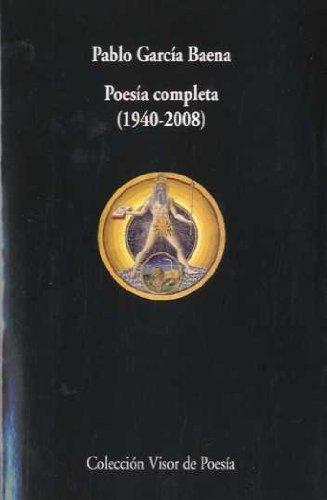 9788475226750: POESIA COMPLETA (1940-2008) - PABLO GARCIA BAENA (Spanish Edition)