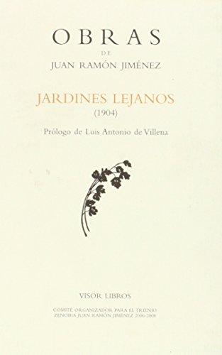 9788475227160: JARDINES LEJANOS. OBRAS JUAN RAMÓN JIMENEZ III