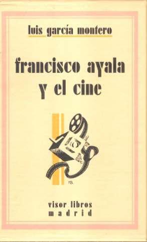 9788475227719: Indagacion Del Cinema-Francisco Ayala Y El Cine