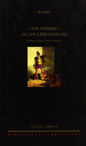 9788475227986: Con Permiso De Los Cervantistas (Biblioteca Cervantina)
