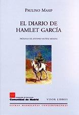 El diario de Hamlet Garc?a (Letras Madrile?as: Masip, Paulino
