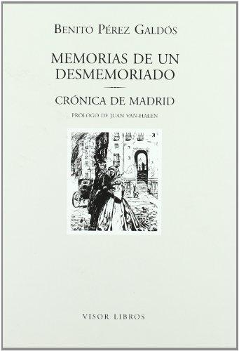 9788475228136: Memorias de un desmemoriado; seguido de Crónica de Madrid