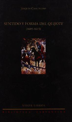 9788475228297: Sentido y forma de Quijote (1605-1615)