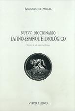 9788475228464: Nuevo Diccionario Latino-Español Etimologico